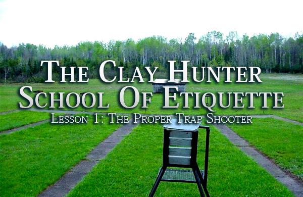 Trap Shooting Etiquette
